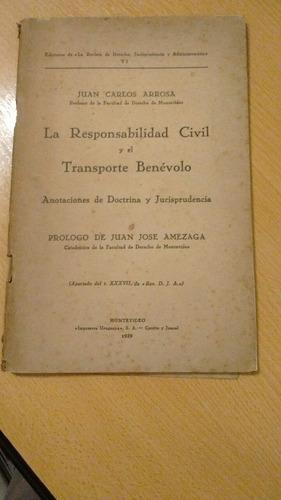 la responsabilidad civil y el transporte benevolo arrosa