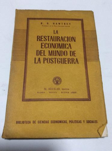 la restauracion económica del mundo de la postguerra