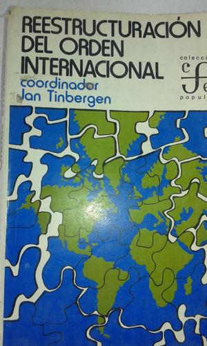 la restructuracion del orden internacional   ian tinbergen