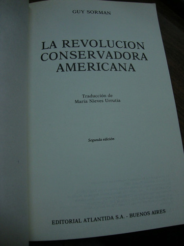 la revolucion conservadora americana. guy sorman.