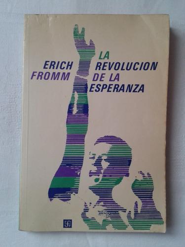 la revolución de la esperanza. erich fromm