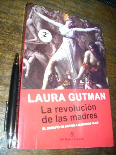 la revolución de las madres laura gutman como nuevo