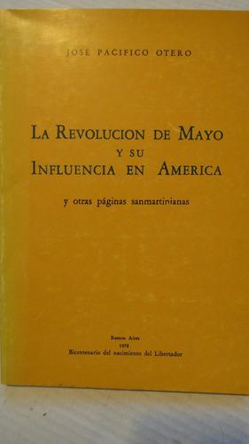 la revolucion de mayo y su influencia en america j p otero