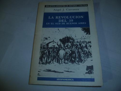 la revolucion del 39 - en el sud de buenos aires