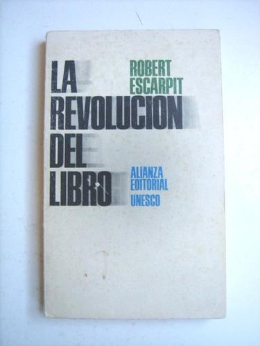la revolución del libro de robert escarpit