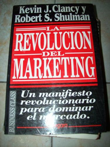 la revolucion del marketing por clancy y shulman