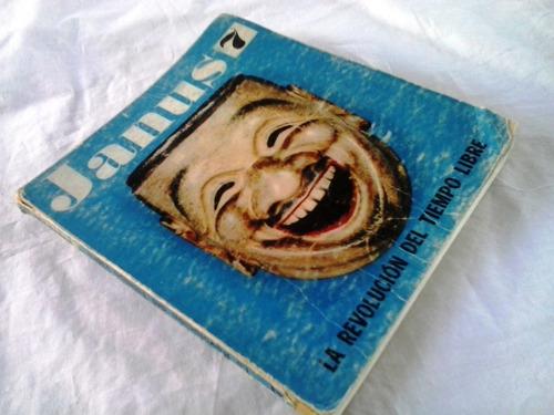 la revolución del tiempo libre /janus octubre diciembre 1966