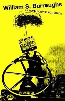 la revolución electrónica - william s. burroughs