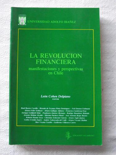 la revolución financiera en chile: león cohen