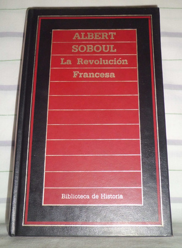 la revolucion francesa - albert soboul - tapa dura - orbis