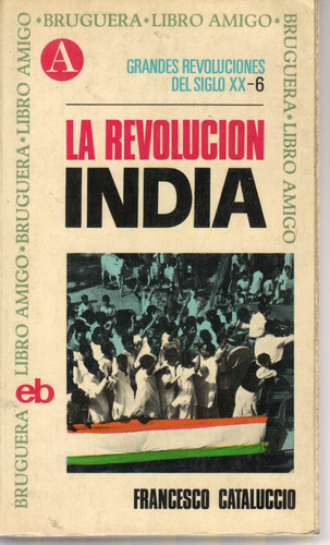 la revolución india francesco cataluccio 1a. edición