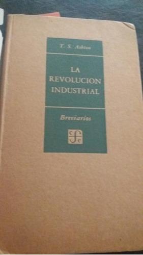 la revolución industrial t s ashton