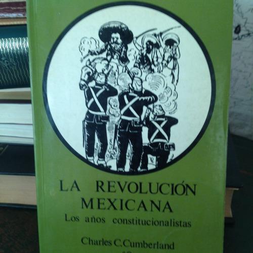 la revolución mexicana. los años constitucionalistas