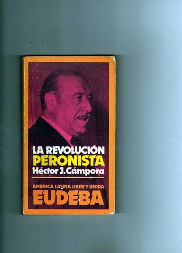 la revolucion peronista  hector j campora