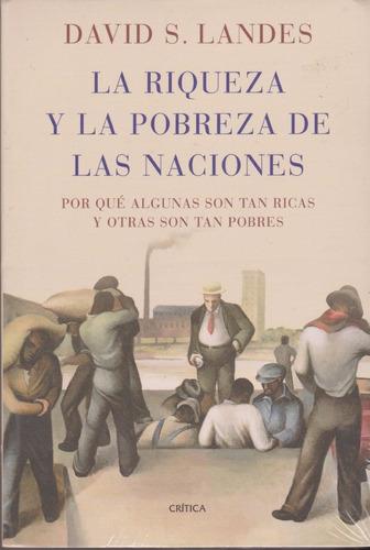la riqueza y la pobreza de las naciones david landes crítica