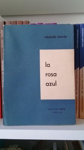 la rosa azul de eduardo borrás. teatro