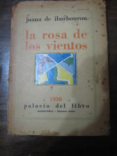 la rosa de los vientos. juana de ibarbourou. 1930