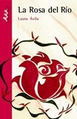 la rosa del rio - avila