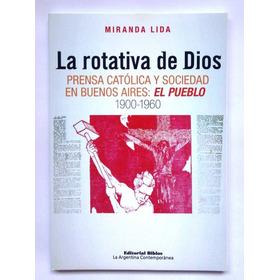 La Rotativa De Dios, Miranda Lida