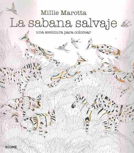 La Sabana Salvaje. Una Aventura Para Colorear - $ 900,00 en Mercado ...