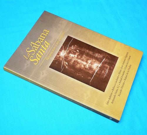 la sabana santa respuestas a un enigma manto turín religión