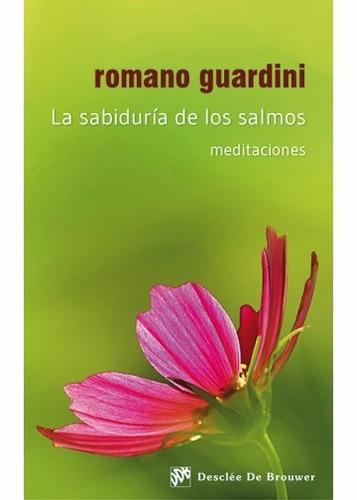 la sabiduría de los salmos - romano guardini (digital)