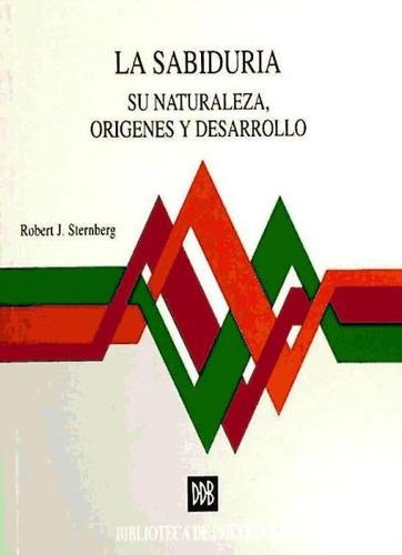 la sabiduría. su naturaleza, orígenes y desarrollo(libro psi