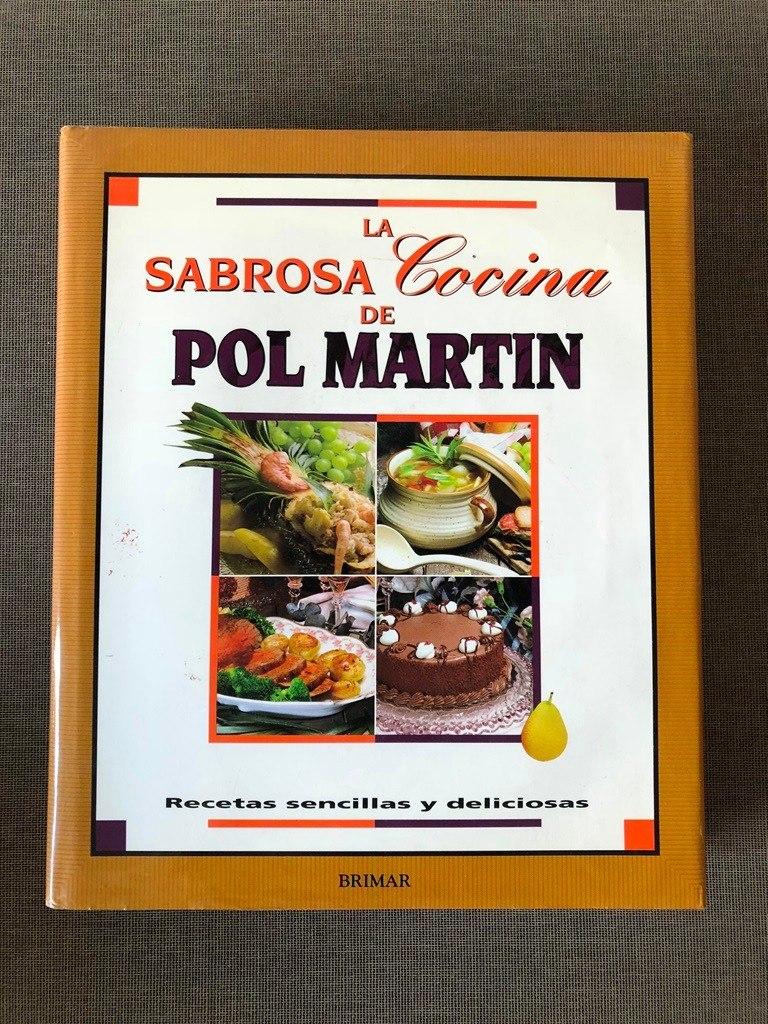 La Sabrosa Cocina De Pol Martin Recetas Sencillas 25000
