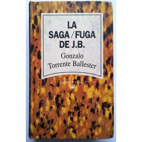 La Saga / Fuja De J. B. - Gonzalo Torrente Ballester