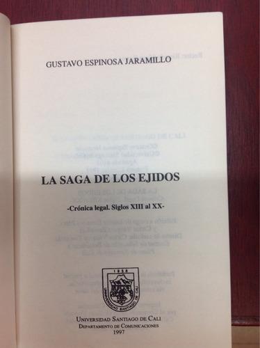 la saga de los ejidos. gustavo espinosa jaramillo