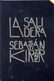 la salidera - sebastián kirzner - ed. acuatico