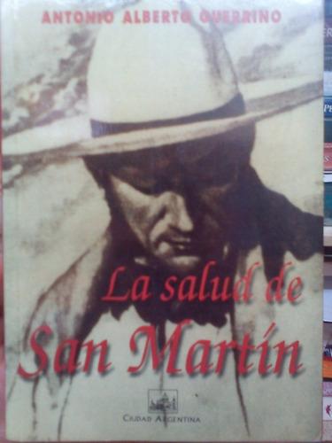 la salud de san martín. guerrino. ed. ciudad argentina
