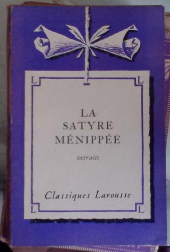la satyre menippee extraits - larousse paris 102p muy buen e