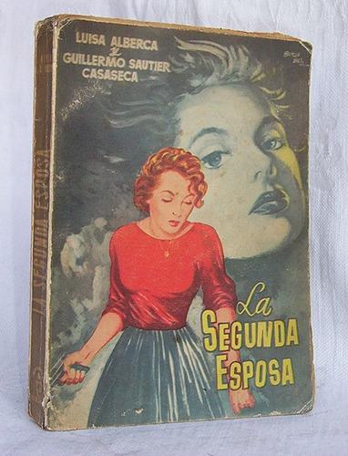 la segunda esposa luisa alberca novela ediciones cid