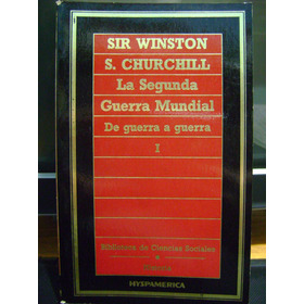 La Segunda Guerra Mundial 1 Sir Winston Churchill