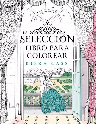 La Seleccion Libro Para Colorear Kiera Cass Roca Rh