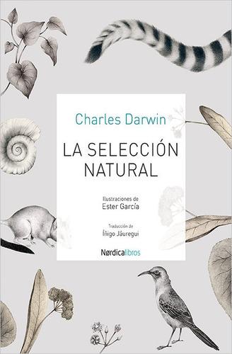 la selección natural, charles darwin, ed. nórdica