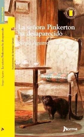 la señora pinkerton ha desaparecido - sergio aguirre - libro