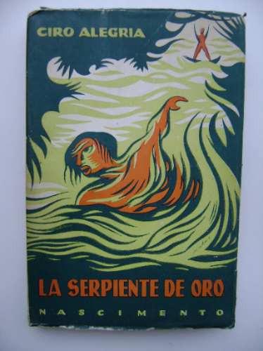 la serpiente de oro / ciro alegría