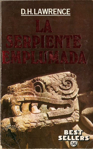 la serpiente emplumada - d. h.lawrence - edit.la oveja negra