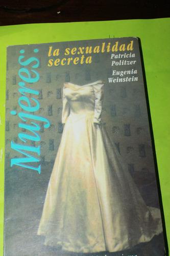 la sexualidad secreta de las mujeres  patricia politzer