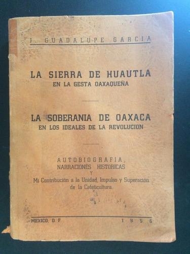 la sierra de huautla en la gesta oaxaqueña |guadalupe garcia