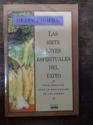 la siete leyes espirituales del exito  deepak chopra