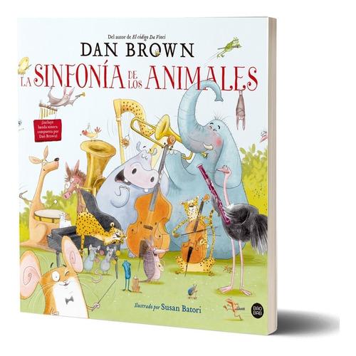 la sinfonía de los animales de dan brown - destino