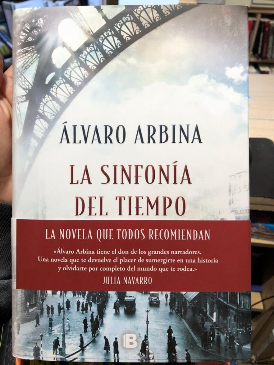 La Sinfonia Del Tiempo - Alvaro Arbina - Ediciones B -   799 3d2d73663491