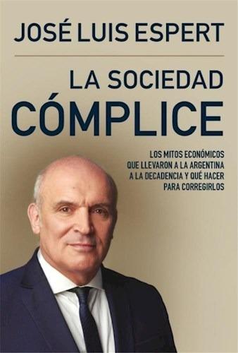 la sociedad cómplice - josé luis espert - sudamericana