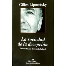 la sociedad de la decepción. lipovetsky. (bd3)