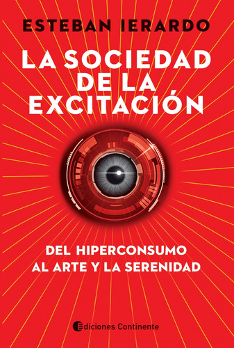la sociedad de la excitacion