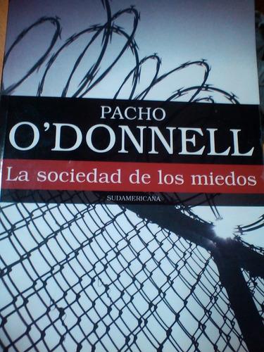 la sociedad de los miedos - pacho o´, donnell