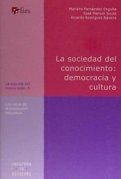 la sociedad del conocimiento: democracia y cultura(libro soc